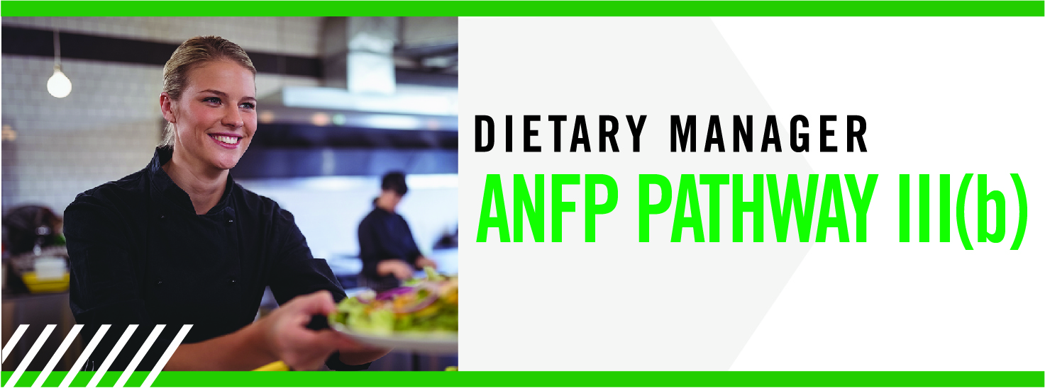 Dietary Manager Pathway III(b)