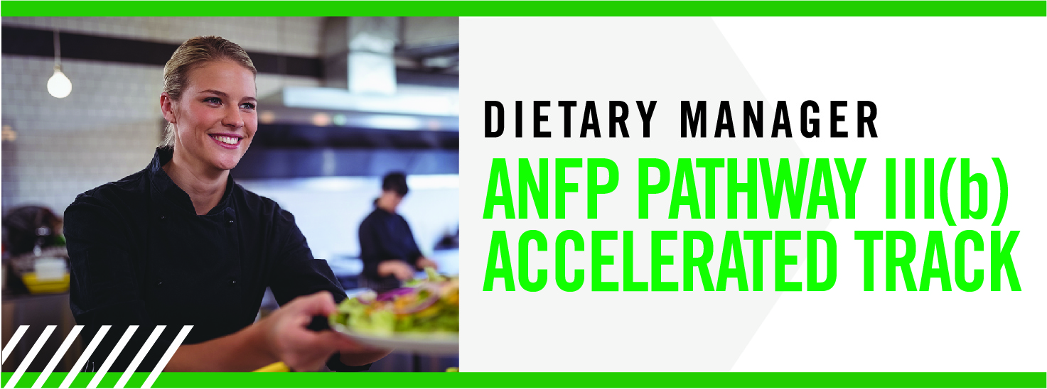 Dietary Manager Pathway III(b) Accelerated