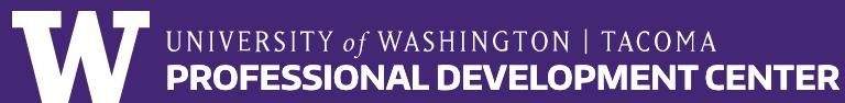 UW Tacoma Professional Development Center